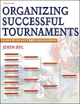 Organizing Successful Tournaments-3rd Edition