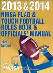 2013 & 2014 NIRSA Flag & Touch Football Rules Book & Officials' Manual-16th Edition