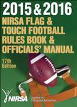 2015 & 2016 NIRSA Flag & Touch Football Rules Book & Officials' Manual-17th Edition